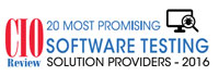20 Most Promising Software Testing Solution Providers 2016